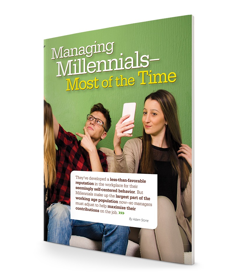Managing Millennials—Most of the Time